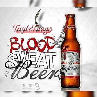 Blood, Sweat & Beers [Explicit]