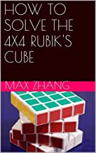 HOW TO SOLVE THE 4X4 RUBIK'S CUBE