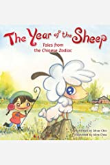 The Year of the Sheep (Tales from the Chinese Zodiac Book 10) Kindle Edition