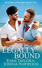 Legally Bound (Beyond Courtship Book 2) (English Edition)