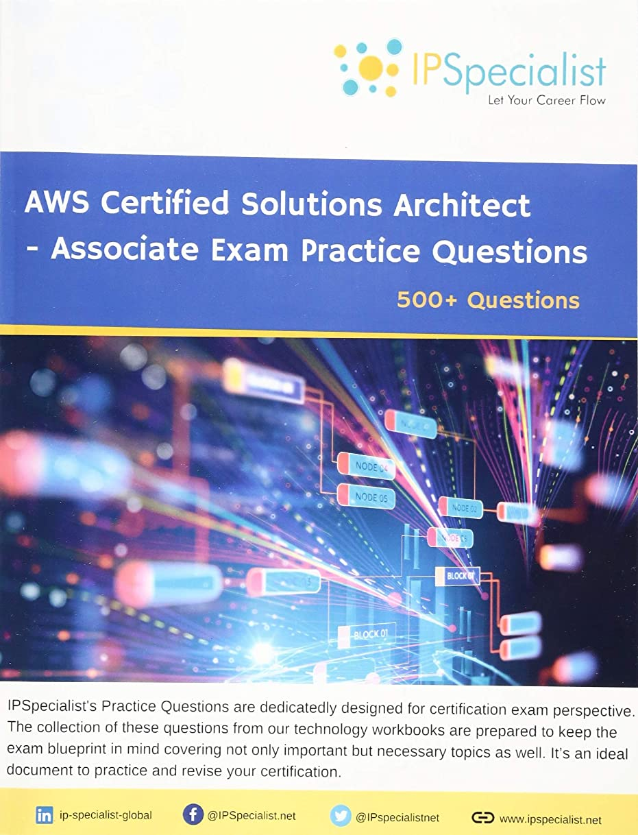 タイト刺す淡いAWS Certified Solutions Architect - Associate Exam Practice Questions: 500+ Questions