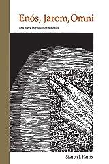 Enós, Jarom, Omni: una breve introducción teológica (El Libro de Mormón: breves introducciones teológicas nº 4) (Spanish Edition) Kindle Edition