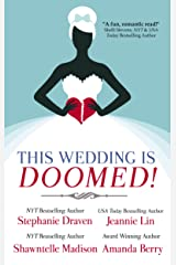 This Wedding is Doomed! Kindle Edition
