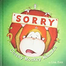 Cheeky Monkey Manners: Sorry