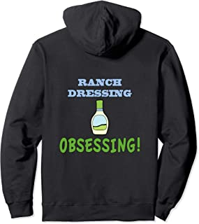 Ranch Dressing Obsessing Pullover Hoodie