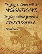 To play a wrong note is INSIGNIFICANT. To play without passion is INEXCUSABLE.: Notebook/notepad/diary/journal perfect gif...