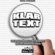 Klartext: Das Basis-Hörbuch für Network- Und Vertriebseinsteiger
