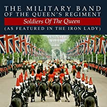 Soldiers Of The Queen (as featured in The Iron Lady)