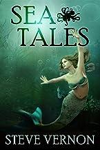 Sea Tales (Steve Vernon's Sea Tales Book 6)