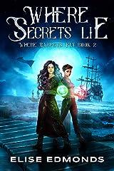 Where Secrets Lie (Where Carpets Fly Book 2) Kindle Edition