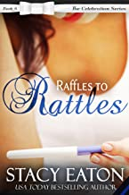 Raffles to Rattles: The Celebration Series, Book 8
