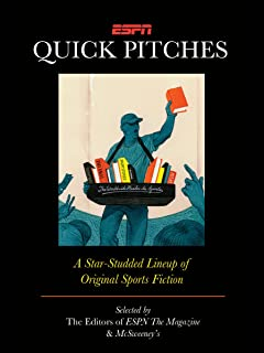 ESPN Quick Pitches: A Star-Studded Lineup of Original Sports Fiction (English Edition)