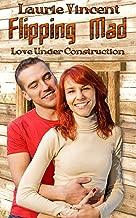 FLIPPING MAD: Love Under Construction