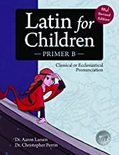 Latin for Children, Primer B (Latin Edition)
