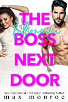 Cover image of The Billionaire Boss Next Door by Max Monroe