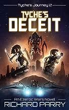 Tyche's Deceit: A Space Opera Adventure Science Fiction Epic (Ezeroc Wars Book 2)