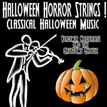 Halloween Horror Strings ! Classical Halloween Music