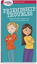 A Smart Girl's Guide: Friendship Troubles (Revised): Dealing with fights, being left out & the whole popularity thing (Ame...