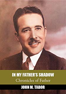 In My Father's Shadow: Chronicles of Father