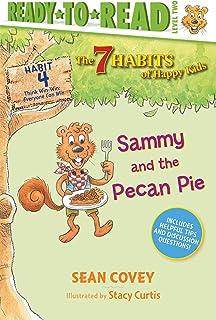 Sammy and the Pecan Pie, Volume 4: Habit 4