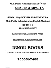 IGNOU LATEST SOLVED ASSIGNMENT OF Master of Arts in Public Administration (MPA) 2nd year in English MPA-15 to MPA-16