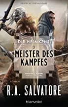 Die Heimkehr 3 - Meister des Kampfes: Roman (German Edition)