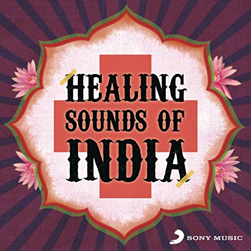 Healing Sounds of India by Various artists on Amazon Music