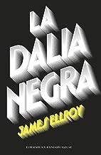 La Dalia Negra (Cuarteto de Los Ángeles 1) (Spanish Edition)