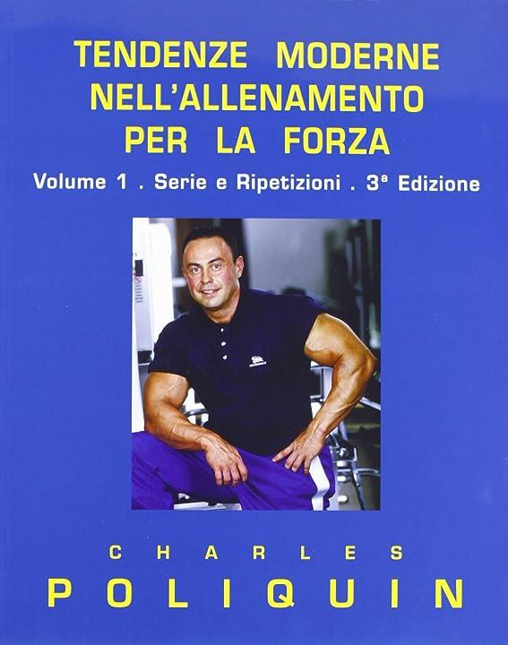 Libri di charles poliquin - tendenze moderne nell`allenamento per la forza: 1 copertina flessibile B07FSRBW5N