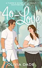 40-Love (There's Something About Marysburg Book 2)