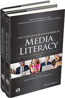 The International Encyclopedia of Media Literacy: 2 Volume Set