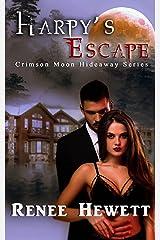 Crimson Moon Hideaway: Harpy's Escape Kindle Edition