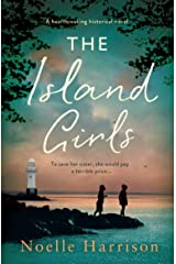 The Island Girls: A heartbreaking historical novel (English Edition) Format Kindle