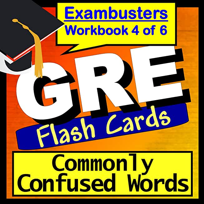 GRE Test Prep Words Commonly Confused Vocabulary Review Flashcards--GRE Study Guide Book 4 (Exambusters GRE Study Guide) (English Edition)