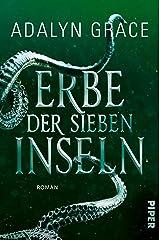 Erbe der sieben Inseln (All the Stars and Teeth 2): Roman | Romantischer Fantasy-Roman voller Magie, Meerjungfrauen und Piraten (German Edition) Kindle Edition