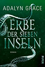 Erbe der sieben Inseln (All the Stars and Teeth 2): Roman (German Edition)