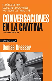 Denise Dresser (Spanish Edition)