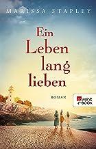 Ein Leben lang lieben (German Edition)