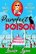 Purrfect Poison: A Hazel Hart Cozy Mystery Five