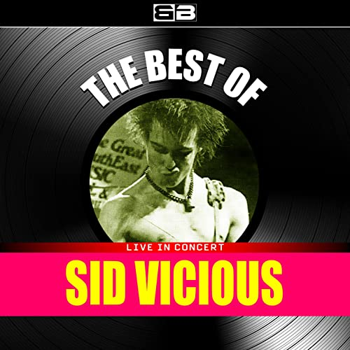 Sid Vicious - Live At CBGB's New York (1986, Vinyl) | Discogs