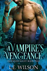 A Vampire's Vengeance (Deathless Night Series Book 2) Kindle Edition