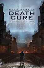 Maze Runner: The Death Cure: The Official Graphic Novel Prelude (1)