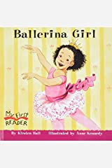 Ballerina Girl (My First Reader) Paperback