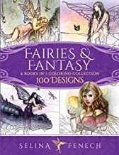 Fairies and Fantasy Coloring Collection: 100 Designs (Fantasy Coloring by Selina)