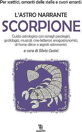 LAstro narrante: Scorpione (Leggereditore)
