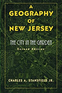 A Geography of New Jersey: The City in the Garden