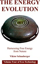The Energy Evolution: Harnessing Free Energy from Nature.Volume four of Eco-Technology [Student Loose Leaf Edition]