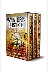 Western Justice: Three Western Writers - Three Mystery Novellas Kindle Edition