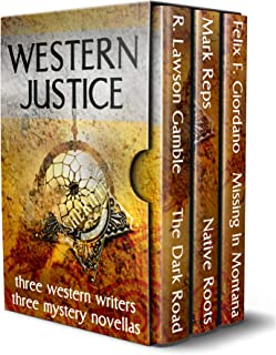 Western Justice: Three Western Writers - Three Mystery Novellas