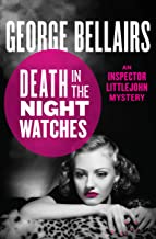 Death in the Night Watches (The Inspector Littlejohn Mysteries Book 7)